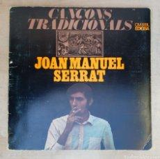 Discos de vinilo: LP JOAN MANUEL SERRAT CANCONS TRADICIONALS. Lote 134099418