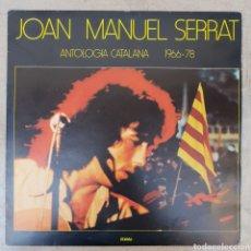 Discos de vinilo: LP JOAN MANUEL SERRAT ANTOLOGÍA CATALANA 1976-1978. Lote 134105131