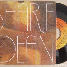 Discos de vinilo: SHARIF DEAN - DEJALO SER LIBRE + QUE BIEN - SINGLE 1975 - CBS. Lote 134107030