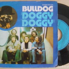 Discos de vinilo: BULLDOG - DOGGY DOGGY + A DONDE FUE - SINGLE 1976 - CARNABY. Lote 134107910