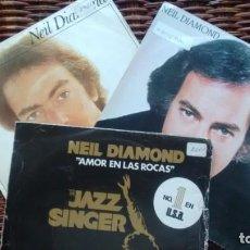 Discos de vinilo: LOTE DE 3 SINGLES (VINILO) DE NEIL DIAMOND. Lote 134112706