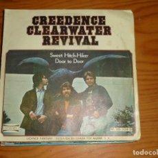 Discos de vinilo: CREEDENCE CLEARWATER REVIVAL. SWEET HITCH-HIKER / DOOR TO DOOR. AMERICA, 1971. Lote 134114194