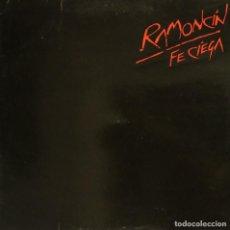 Discos de vinilo: RAMONCÍN - FE CIEGA (LP) 1988. Lote 134114518