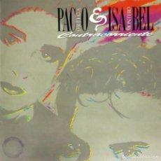 Discos de vinilo: PACO ORTEGA E ISABEL MONTERO - CONTRACORRIENTE (LP) 1990. Lote 134116266