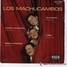 Discos de vinilo: LOS MACHUCAMBOS - CONTIGO EN LA DISTANCIA + 3 TEMAS - EP DECCA FRANCE. Lote 134118618