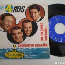 Discos de vinilo: LOS 4 ROS - SUBMARINO AMARILLO +1 - SINGLE BELTER 1966 // VERSION THE BEATLES. Lote 134122650