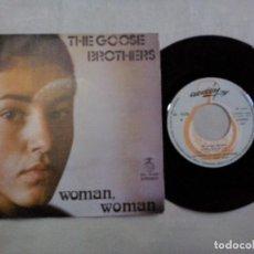 Discos de vinilo: MUSICA SINGLE: THE GOOSE BROTHERS - WOMAN, WOMAN / NO ESTOY HACIENDO NADA (ABLN). Lote 134131578