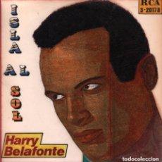 Disques de vinyle: HARRY BELAFONTE - ISLA AL SOL / LA MUJER DE LOS COCOS...EP RCA RF-2774. Lote 134144846