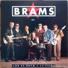 Discos de vinilo: BRAMS : AMB EL ROCK A LA FAIXA [ESP 1992] LP/1ST EDITION/FIRMADO. Lote 134152242