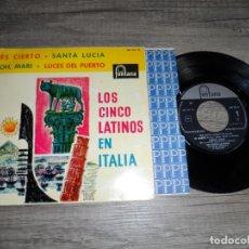 Discos de vinilo: LOS CINCO LATINOS EN ITALIA - ES CIERTO +3. Lote 134197962