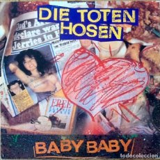 Discos de vinilo: DIE TOTEN HOSEN : BABY BABY [DEU 1991] 12'. Lote 134212410
