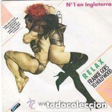 Discos de vinilo: FRANKIE GOES TO HOLLYWOOD, RELAX, SINGLE SPAIN 1984. Lote 134213826
