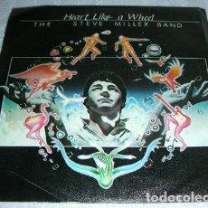 Discos de vinilo: THE STEVE MILLER BAND – HEART LIKE A WHEEL - SINGLE. Lote 134215910