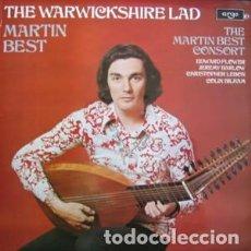 Discos de vinilo: MARTIN BEST CONSORT – THE WARWICKSHIRE LAD (UK, 1974). Lote 134227534