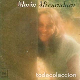 MARÍA – MI CARADURA (ESPAÑA, 1978) (Música - Discos - Singles Vinilo - Solistas Españoles de los 70 a la actualidad)