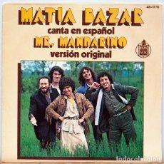Discos de vinilo: MATIA BAZAR – CANTA EN ESPAÑOL MISTER MANDARINO (ESPAÑA, 1978). Lote 134229018