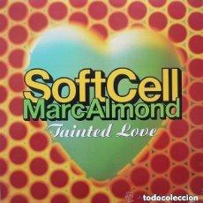 Discos de vinilo: SOFT CELL / MARC ALMOND – TAINTED LOVE '91 - MAXI-SINGLE UK. Lote 134233610