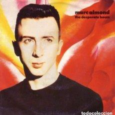 Discos de vinilo: MARC ALMOND - THE DESPERATE HOURS - SINGLE ITALY 1990. Lote 134233854