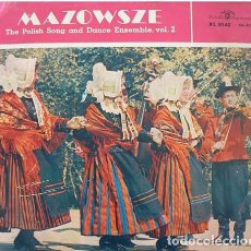 Discos de vinilo: MAZOWSZE ?– THE POLISH SONG AND DANCE ENSEMBLE, VOL. 2 (POLAND, 1965). Lote 134236394