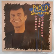 Discos de vinilo: MAXI - PAOLO SALVATORE - LUNITA VAYA CHIQUITA - HISPAVOX 052-4022296 - 1989. Lote 134241938