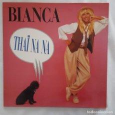Discos de vinilo: MAXI - BIANCA - THAI NA NA - KONGA MUSIC CX-012 - 1989. Lote 134242754