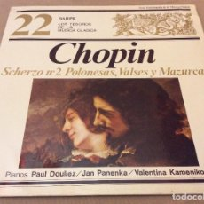 Discos de vinilo: CHOPIN. SCHERZO N2. POLONESAS, VALSES Y MAZURCAS. SARPE. LOS TESOROS DE LA MUSICA CLASICA. N. 22. . Lote 134244478