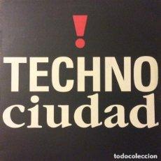 Discos de vinilo: TECHNO CIUDAD - LP COMPILATION SPAIN 1992. Lote 134264362