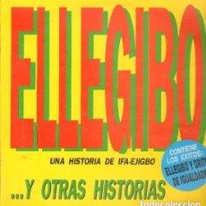 Discos de vinilo: ELLEGIBO – UNA HISTORIA DE IFA-EJIZBO Y OTRAS HISTORIAS - LP BLANCO Y NEGRO SPAIN 1992. Lote 134264618