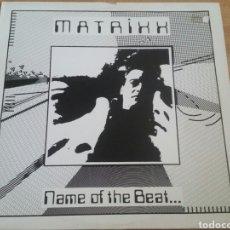 Discos de vinilo: MATRIXX-NAME OF THE BEAT. .....ESTILO NEW BEAT-MADE IN BELGIUM. Lote 134270258