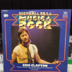 Discos de vinilo: HISTORIA DE LA MÚSICA ROCK 10. ERIC CLAPTON. Lote 134272266