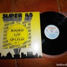 Discos de vinilo: SYLVESTER BAND OF GOLD MAXI SINGLE DE VINILO DEL AÑO 1983 CONTIENE 3 TEMAS DANCE FUNK RARO. Lote 134309402