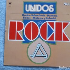Discos de vinilo: UNIDOS POR EL ROCK(BROKA,SOBREDOSIS Y OTROS) DEL 82. Lote 236414660