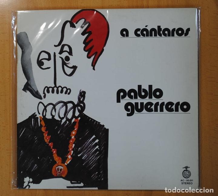 PABLO GUERRERO - A CANTAROS - GATEFOLD - LP (Música - Discos - LP Vinilo - Cantautores Españoles)