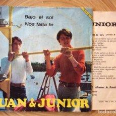 Discos de vinilo: JUAN Y JUNIOR SINGLE CONTIENE ENCARTE CON LETRAS INTERIOR RARO. Lote 134314486