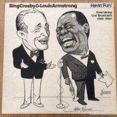Discos de vinilo: BING CROSBY & LOUIS ARMSTRONG HAVIN FUN LP EDIC USA JASMINE EXC. Lote 134362094