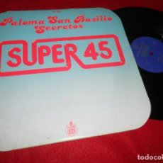 Discos de vinilo: PALOMA SAN BASILIO SECRETOS/ATARDECER 12 MX 1978 HISPAVOX TRABUCCHELLI. Lote 134365026