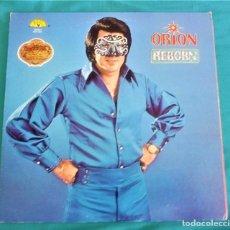 Discos de vinilo: ORIÓN - REBORN - LP - EDITADO EN USA, 1979. SUN RECORDS.VINILO DORADO. Lote 134369497