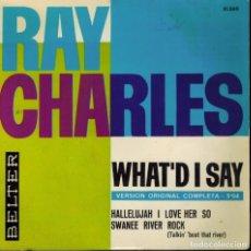 Discos de vinilo: RAY CHARLES. TEMAS: WHAT´DI SAY & HALLELUJAH I LOVE HER SO & SWANEE RIVER ROCK. Lote 134370478