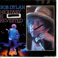 Discos de vinilo: BOB DYLAN / HIGHWAY 61 REVISITED (SINGLE PROMO 1984) SOLO CARA . Lote 134372058