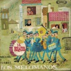 Discos de vinilo: LOS MELÓMANOS. TEMAS: LA BANDA & MIGUEL E ISABEL.. Lote 134373734