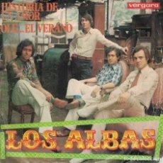 Disques de vinyle: LOS ALBAS - HISTORIA DE UNA AMOR / OLE...EL VERANO (SINGLE ESPAÑOL, VERGARA 1970). Lote 134375486