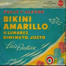 Discos de vinilo: LUIS BASTIAN. TEMAS: FÉLIZ Y ALEGRE BIKINI AMARILLO A LUNARES & DIMINUTO, JUSTO - 1960. Lote 134375594