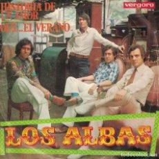 Dischi in vinile: LOS ALBAS - HISTORIA DE UN AMOR / OLE...EL VERANO (SINGLE ESPAÑOL, VERGARA 1970). Lote 134375894