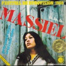 Discos de vinilo: FESTIVAL DE EUROVISION 1968. MASSIEL. LA. LA. LA & PENSAMIENTOS, SENTIMIENTOS. Lote 134376706
