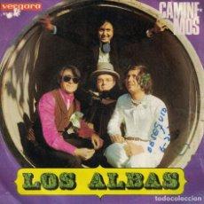 Dischi in vinile: LOS ALBAS - CAMINEMOS / LEJOS DE TI (SINGLE ESPAÑOL, VERGARA 1970). Lote 134376938