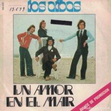 Dischi in vinile: LOS ALBAS - UN AMOR EN EL MAR (SINGLE PROMO ESPAÑOL, BELTER 1975). Lote 134378138