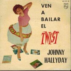 Discos de vinilo: JOHNNY HALLYDAY. VIENS DANSER LE TWIST & LET'S TWIST AGAIN & UNE POIGNÉE DE TERRE &TOI QUI REGRETTES. Lote 134378398