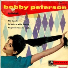 Discos de vinilo: BOBBY PETERSON QUINTET / THE HUNCH + 2 (EP 1960) VINILO AZUL. Lote 134379058