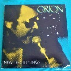 Discos de vinilo: ORIÓN - NEW BEGINNINGS- LP - EDITADO EN USA, 1989. ARON. Lote 134408466