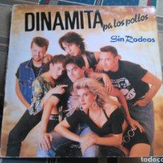 Discos de vinilo: DINAMITA PA LOS POLLOS LP SIN RODEOS 1990. Lote 134429129